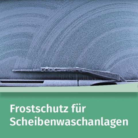 Frostschutz für Scheibenwaschanlagen